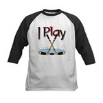 I Play Hockey Kids Baseball Jersey