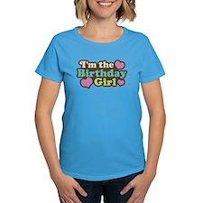 I'm The Birthday Girl Tee