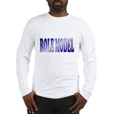 role model Long Sleeve T-Shirt