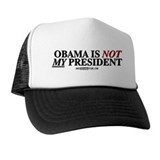 Obama is NOT MY president! Trucker Hat