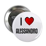 I LOVE ALESSANDRO Button