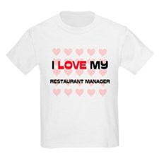 I Love My Restaurant Manager T-Shirt