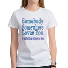 somebody loves you Tee
