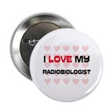I Love My Radiobiologist 2.25&quot; Button (10 pack)