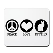 PEACE LOVE KITTIES Mousepad