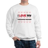 I Love My Purchasing Manager Sweatshirt