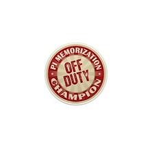 Off Duty Pi Memorization Champion Mini Button (100