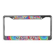 Peace Love Mathletes License Plate Frame