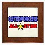 """Osteoporosis All Star"" Framed Tile"