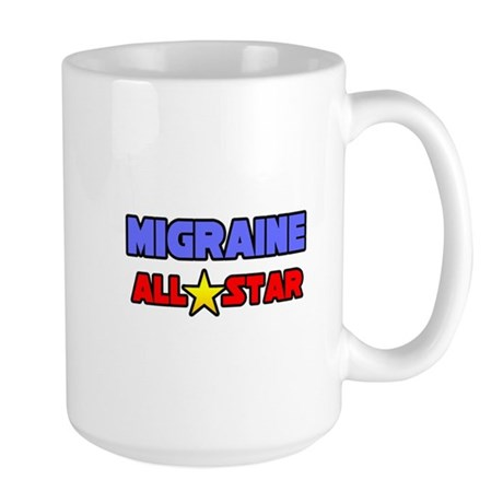 """Migraine All Star"" Large Mug"