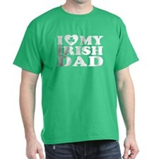 I Love My Irish Dad T-Shirt