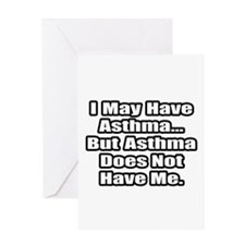 """Asthma Fighter Quote"" Greeting Card"