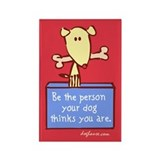 Be The Person Rectangle Magnet