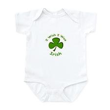I Wish I Was Irish Infant Bodysuit