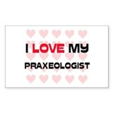 I Love My Praxeologist Rectangle Decal