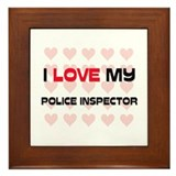 I Love My Police Inspector Framed Tile