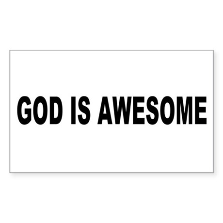 God Is Awesome Rectangle Sticker
