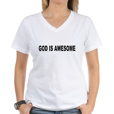 God Is Awesome Womens V-Neck T-Shirt