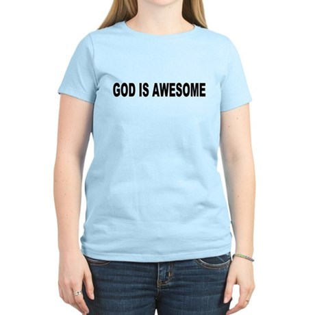 God Is Awesome Womens Light T-Shirt