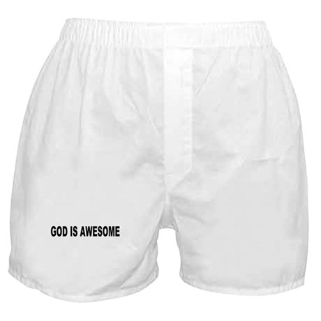 God Is Awesome Boxer Shorts