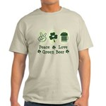 Peace Love Green Beer Light T-Shirt