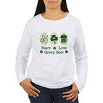 Peace Love Green Beer Women's Long Sleeve T-Shirt