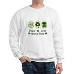Peace Love Green Beer Sweatshirt