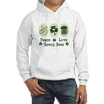 Peace Love Green Beer Hooded Sweatshirt
