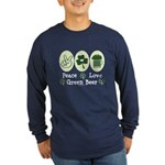 Peace Love Green Beer Long Sleeve Dark T-Shirt