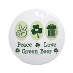 Peace Love Green Beer Ornament (Round)