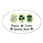 Peace Love Green Beer Oval Sticker (10 pk)