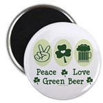 Peace Love Green Beer Magnet