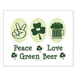 Peace Love Green Beer Small Poster