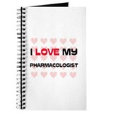 I Love My Pharmacologist Journal