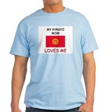 My Kyrgyz Mom Loves Me T-Shirt