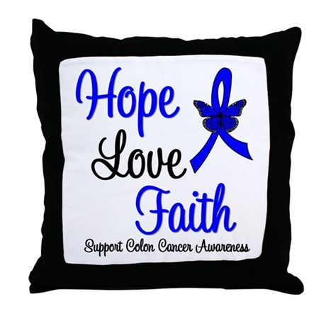 ColonCancer HopeLoveFaith Throw Pillow