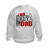 I Wear Grey For My Dad 6 Sweatshirt