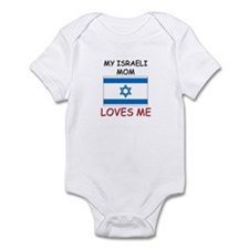 My Israeli Mom Loves Me Infant Bodysuit