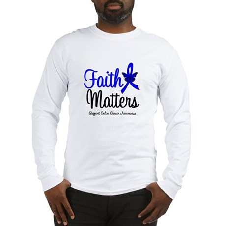 Colon Cancer Faith Matters Long Sleeve T-Shirt