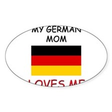 My German Mom Loves Me Oval Decal