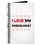 I Love My Paedologist Journal