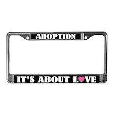 Adoption Love License Plate Frame