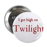 "Twilight Junkies ""Twilight High"" 2.25"" Button"