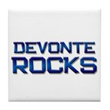 devonte rocks Tile Coaster