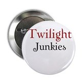 "Twilight Junkies ""Twilight Junkie"" 2.25"" Button (1"