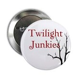"Twilight Junkies ""Twilight Junkie"" 2.25"" Button"