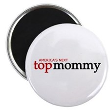 "America's Next Top Mommy 2.25"" Magnet (10 pack)"