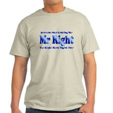 Mr Right T-Shirt