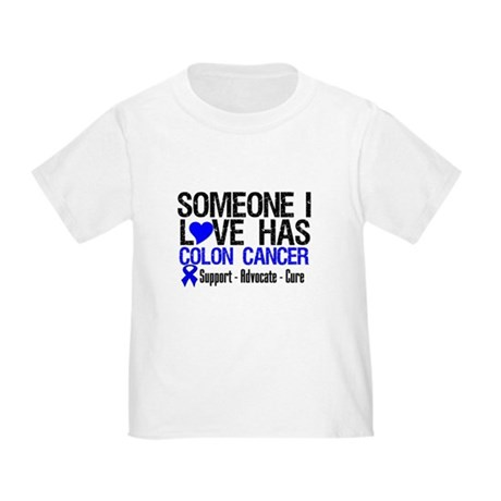 SomeoneILoveHasColonCancer Toddler T-Shirt