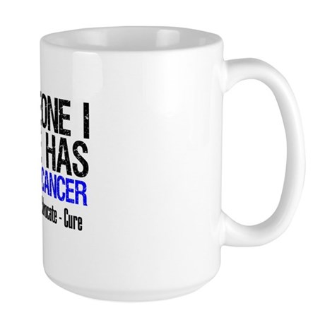 SomeoneILoveHasColonCancer Large Mug